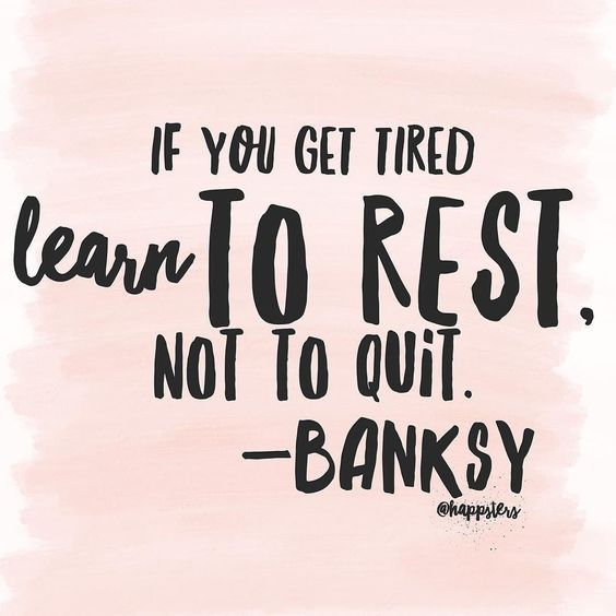 rest-more-dont-quit