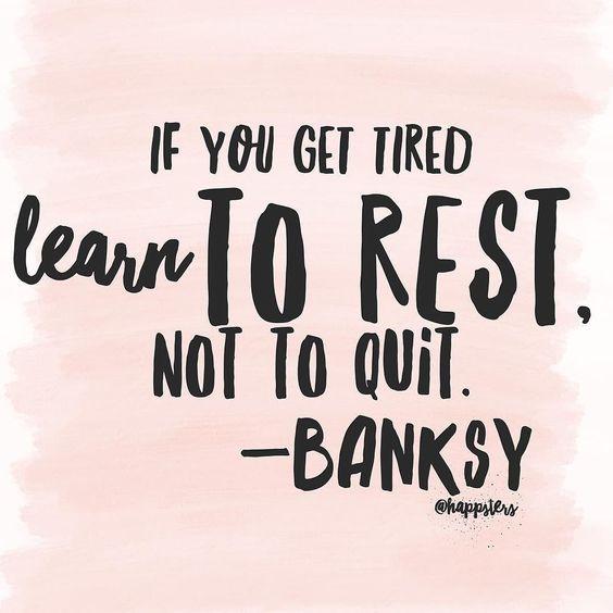 rest-more-dont-quit
